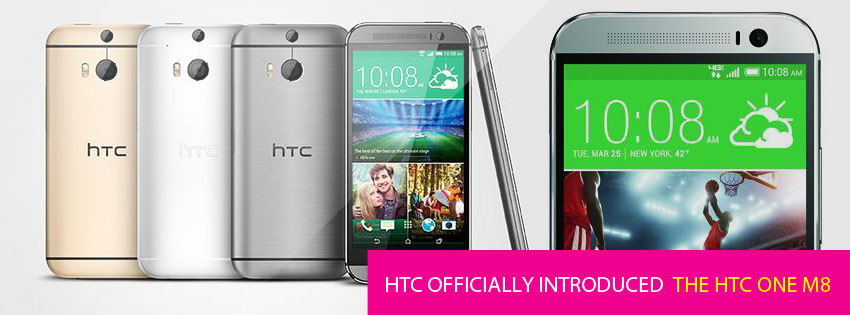 HTC officially introduced the HTC One M8