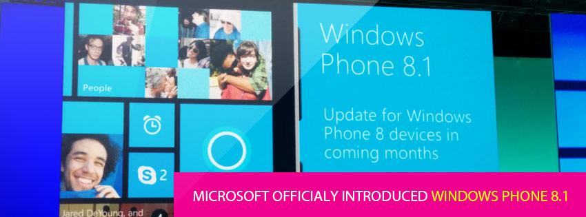 Microsoft Officially Introduced Windows Phone 8.1