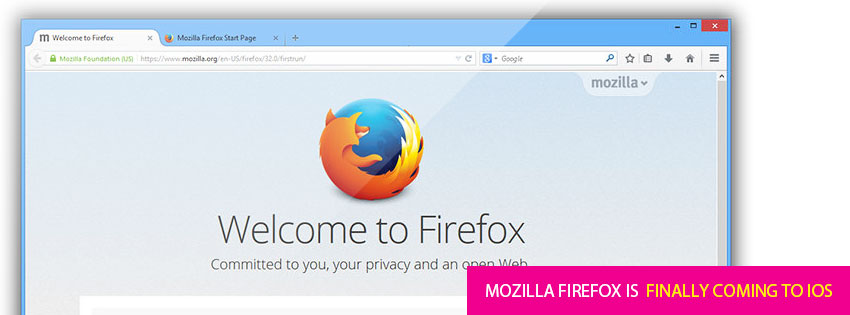 Mozilla Firefox is finally coming to iOS