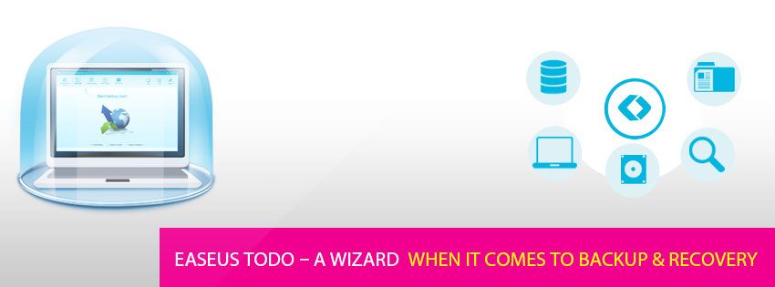 EaseUS Todo – A wizard when it comes to backup & recovery