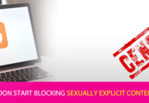 Google will soon start blocking Sexually Explicit Content on Blogger